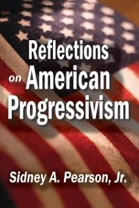Cover Reflections on American Progressivism