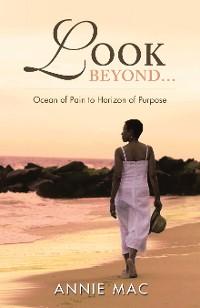 Cover Look Beyond … Ocean of Pain to Horizon of Purpose