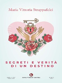 Cover Segreti e verità di un destino