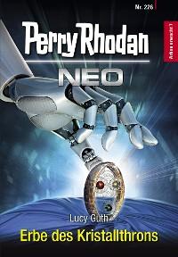 Cover Perry Rhodan Neo 226: Erbe des Kristallthrons