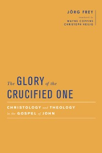 Cover The Glory of the Crucified One