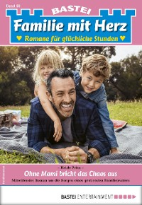 Cover Familie mit Herz 60 - Familienroman