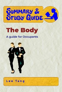 Cover Summary & Study Guide - The Body