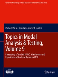Cover Topics in Modal Analysis & Testing, Volume 9