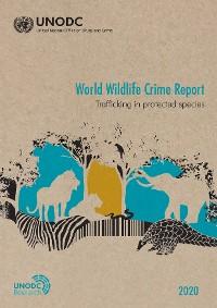 Cover World Wildlife Crime Report 2020