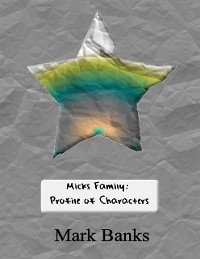 Cover Micks Family: Profile of Characters