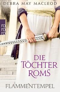 Cover Die Töchter Roms: Flammentempel