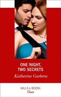 Cover One Night, Two Secrets (Mills & Boon Desire) (One Night, Book 2)