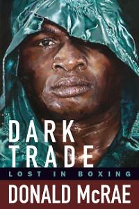 Cover Dark Trade: Lost in Boxing