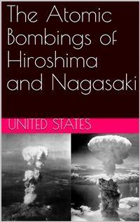 Cover The Atomic Bombings of Hiroshima and Nagasaki