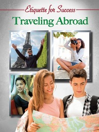 Cover Etiquette for Success: Traveling Abroad