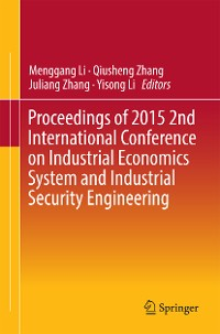 Cover Proceedings of 2015 2nd International Conference on Industrial Economics System and Industrial Security Engineering