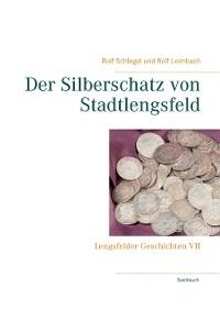 Cover Der Silberschatz von Stadtlengsfeld