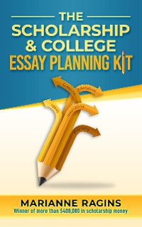 Cover The Scholarship and College Essay Planning Kit