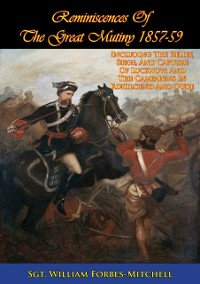Cover Reminiscences Of The Great Mutiny 1857-59 [Illustrated Edition]