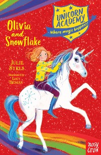 Cover Unicorn Academy: Olivia and Snowflake