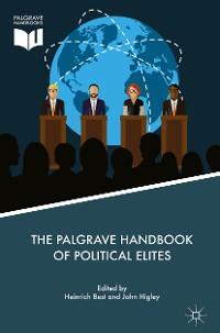 Cover The Palgrave Handbook of Political Elites