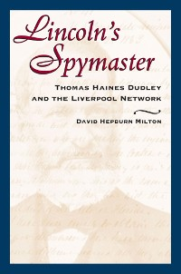 Cover Lincoln's Spymaster