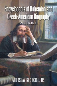 Cover Encyclopedia of Bohemian and Czech-American Biography