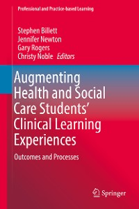 Cover Augmenting Health and Social Care Students' Clinical Learning Experiences
