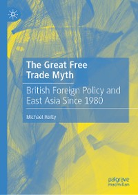 Cover The Great Free Trade Myth