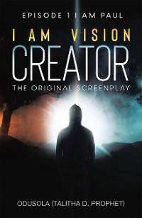 Cover I Am Vision Creator