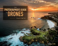 Cover Photographer's Guide to Drones