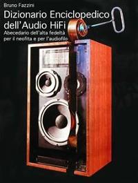 Cover Dizionario Enciclopedico dell'Audio Hi-Fi