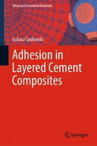 Cover Adhesion in Layered Cement Composites