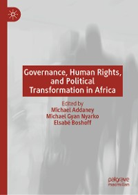 Cover Governance, Human Rights, and Political Transformation in Africa