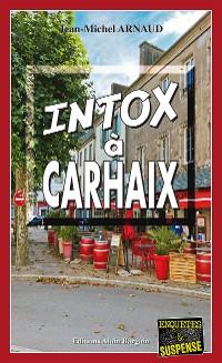 Cover Intox à Carhaix