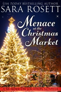 Cover Menace at the Christmas Market: A Holiday Novella