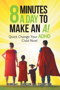 Cover 8 Minutes a Day to Make an A!