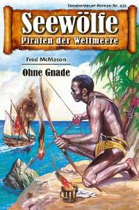 Cover Seewölfe - Piraten der Weltmeere 431