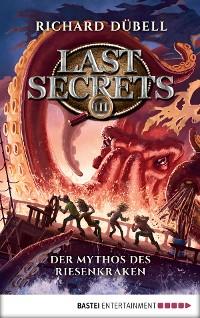 Cover Last Secrets - Der Mythos des Riesenkraken