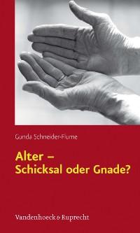 Cover Alter – Schicksal oder Gnade?