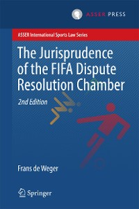 Cover The Jurisprudence of the FIFA Dispute Resolution Chamber
