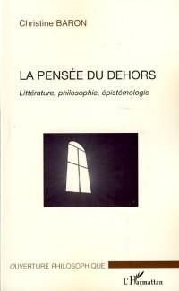 Cover Pensee du dehors-Litterature,philosophie