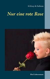 Cover Nur eine rote Rose