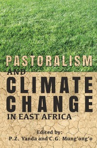 Cover Pastoralism and Climate Change in East Africa