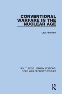 Cover Conventional Warfare in the Nuclear Age