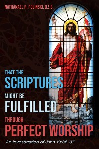 Cover That the Scriptures Might Be Fulfilled through Perfect Worship