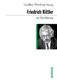 Cover Friedrich Kittler zur Einführung