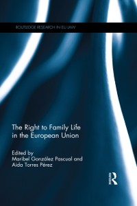 Cover Right to Family Life in the European Union