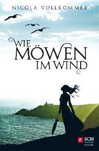 Cover Wie Möwen im Wind