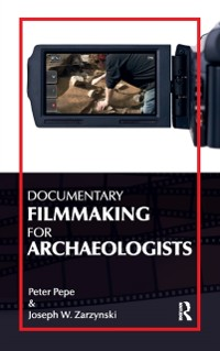 Cover Documentary Filmmaking for Archaeologists