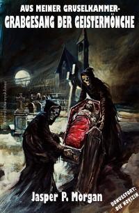 Cover Grabgesang der Geistermönche