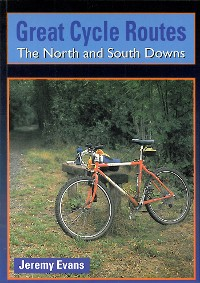 Cover Great Cycle Routes: The North and South Downs