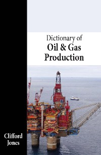 Cover Dictionary of Oil and Gas Production
