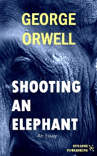 Cover Shooting An Elephant